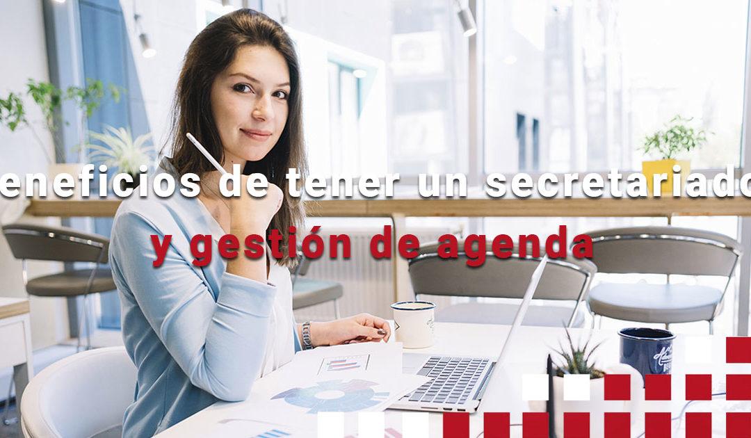Beneficios de tener un secretariado y gestión de agenda