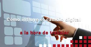 cambio digital en el trabajo